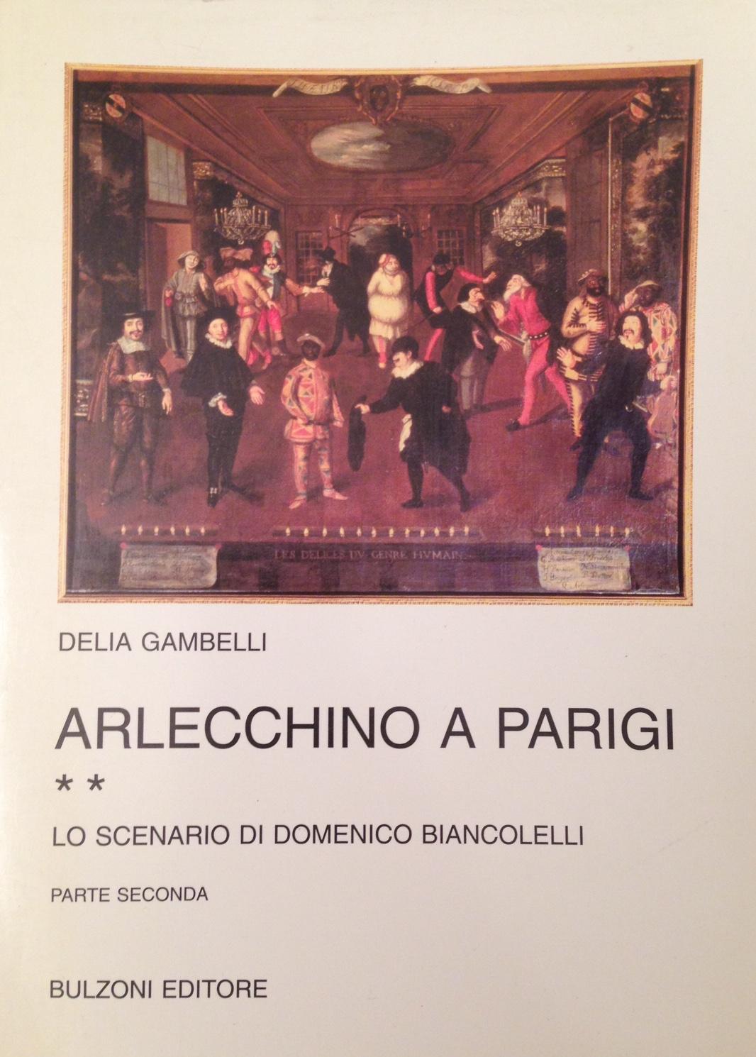 Arlecchino a Parigi / Lo scenario di Domenico Biancolelli