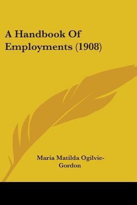 A Handbook of Employments (1908)