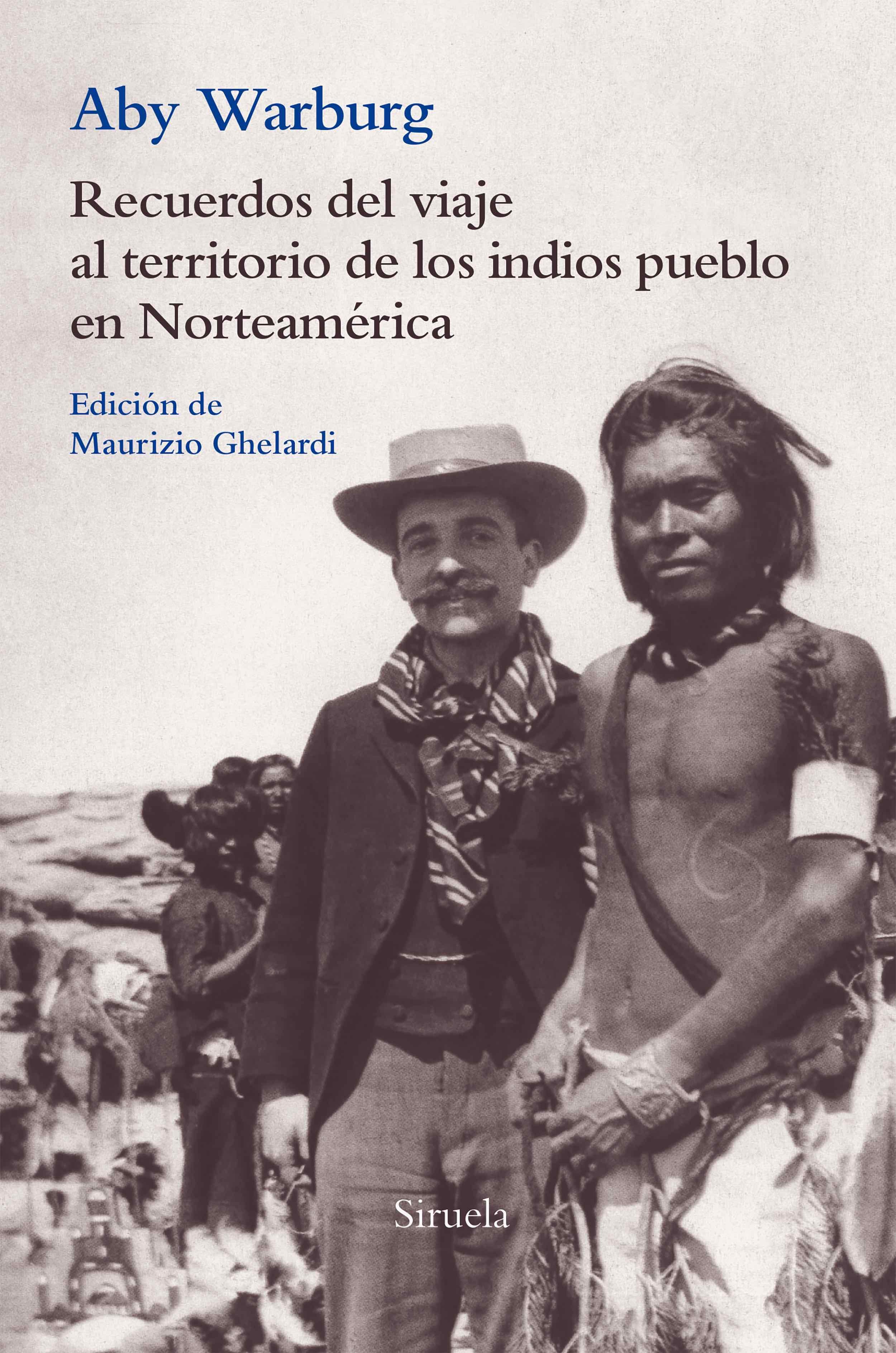 Recuerdos del viaje al territorio de los indios pueblo en Norteamérica