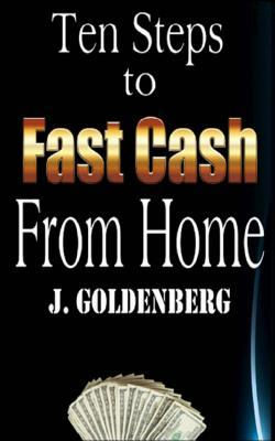 Ten Steps to Fast Cash from Home