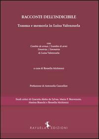 Racconti dell'indicibile. Trauma e memoria in Luisa Valenzuela