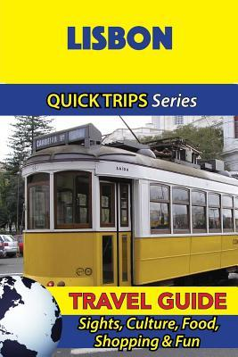 Quick Trips Lisbon Travel Guide