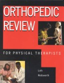 Orthopedic Review for Physical Therapists