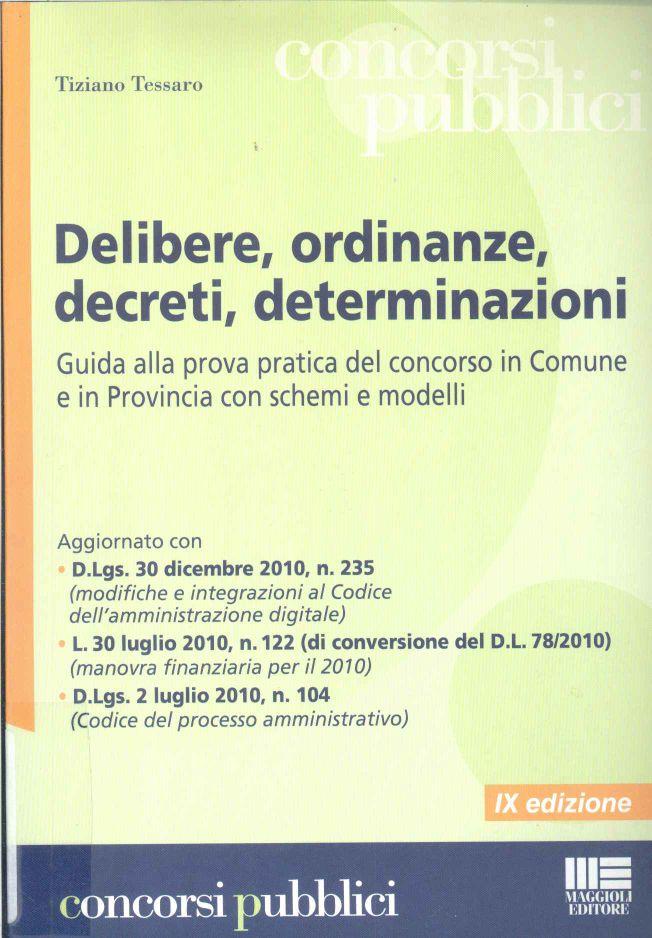 Delibere, ordinanze, decreti, determinazioni