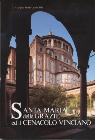 Santa Maria delle Grazie ed il Cenacolo Vinciano