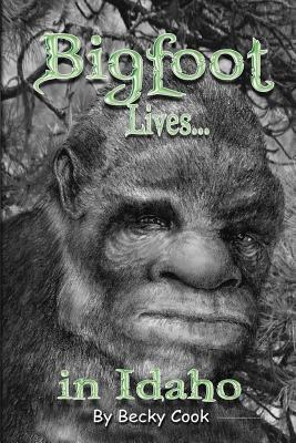 Bigfoot Lives!
