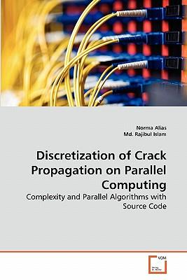 Discretization of Crack Propagation on Parallel Computing