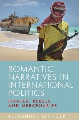 Romantic Narratives in International Politics