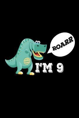 Roarr I'm 9