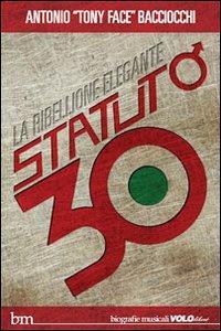 Statuto/30. La ribellione elegante