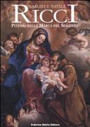 Ubaldo e Natale Ricci. I pittori nella Marca del Seicento