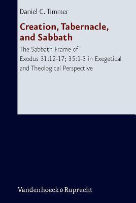 Creation, Tabernacle, and Sabbath