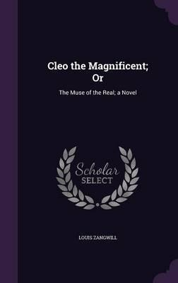 Cleo the Magnificent; Or