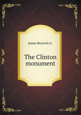 The Clinton Monument
