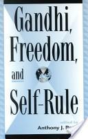 Gandhi, freedom, and self-rule