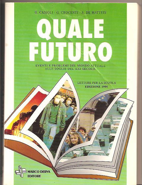 Quale futuro verso il XXI secolo