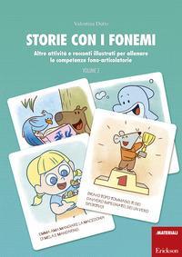 Storie con i fonemi. Attività e racconti illustrati per allenare le competenze fono-articolatorie