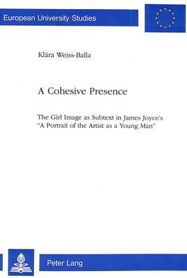 A Cohesive Presence