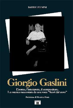 Giorgio Gaslini. L'uomo, l'interprete, il compositore