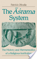 The Asrama System : The History and Hermeneutics of a Religious Institution