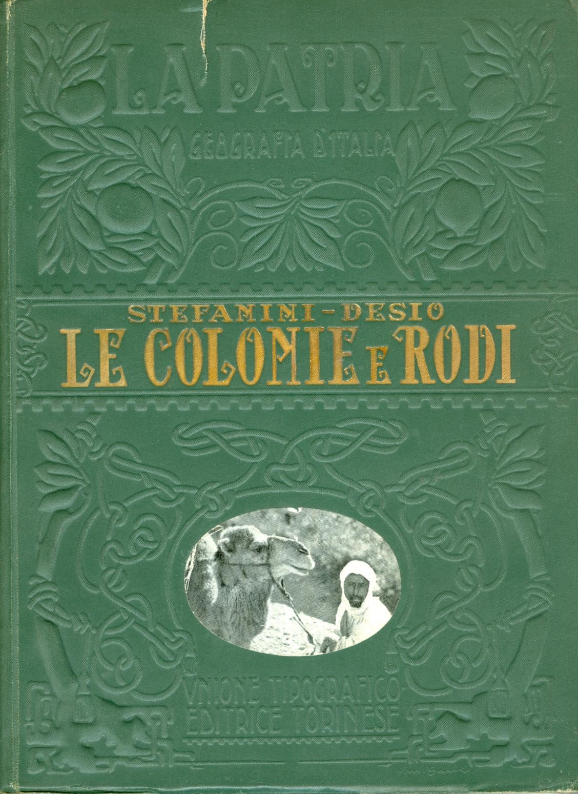Le Colonie - Rodi e le isole italiane dell'Egeo
