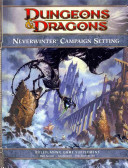 Neverwinter Campaign Setting: A 4th Edition Dungeons and Dragons Supplement