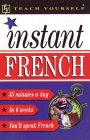 Teach Yourself Instant French