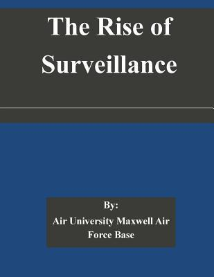 The Rise of Surveillance