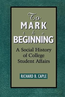 To Mark the Beginning