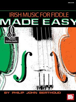Irish Music for Fiddle Made Easy