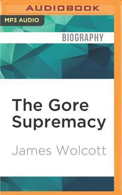 The Gore Supremacy
