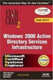 MCSE Windows 2000 Active Directory Services Infrastructure Exam Cram 2