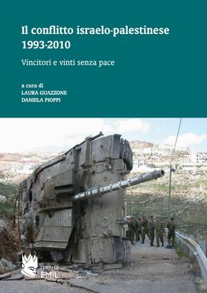 Il conflitto israelo-palestinese 1993-2010