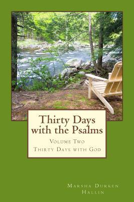 Thirty Days With the Psalms