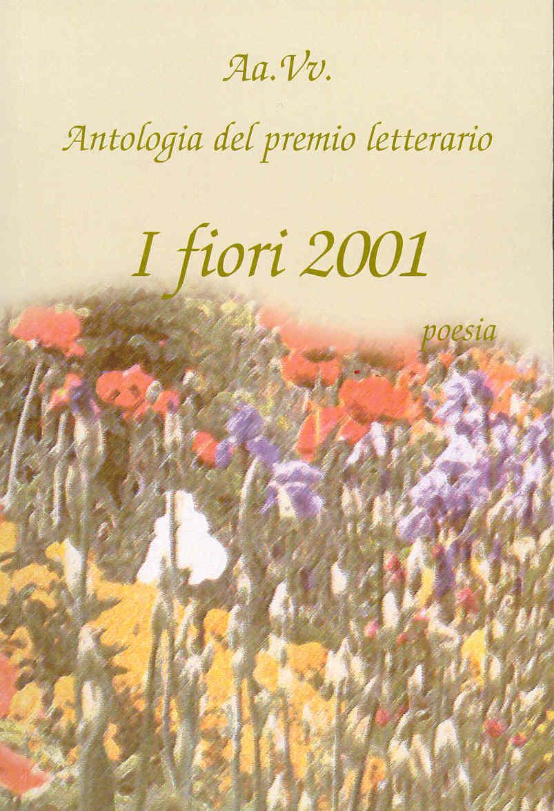 I Fiori 2001 -Poesia