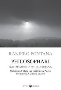 Philosophari e altri scritti di materia ebraica