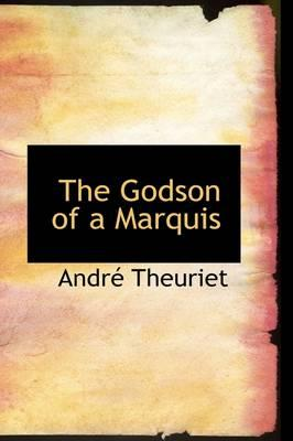 The Godson of a Marquis