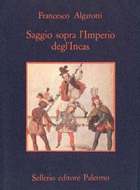 Saggio sopra l'imperio degl'incas
