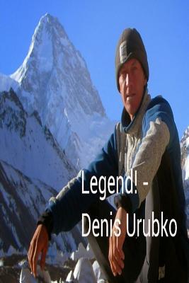 Legend - Denis Urubko