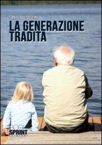 La generazione tradita