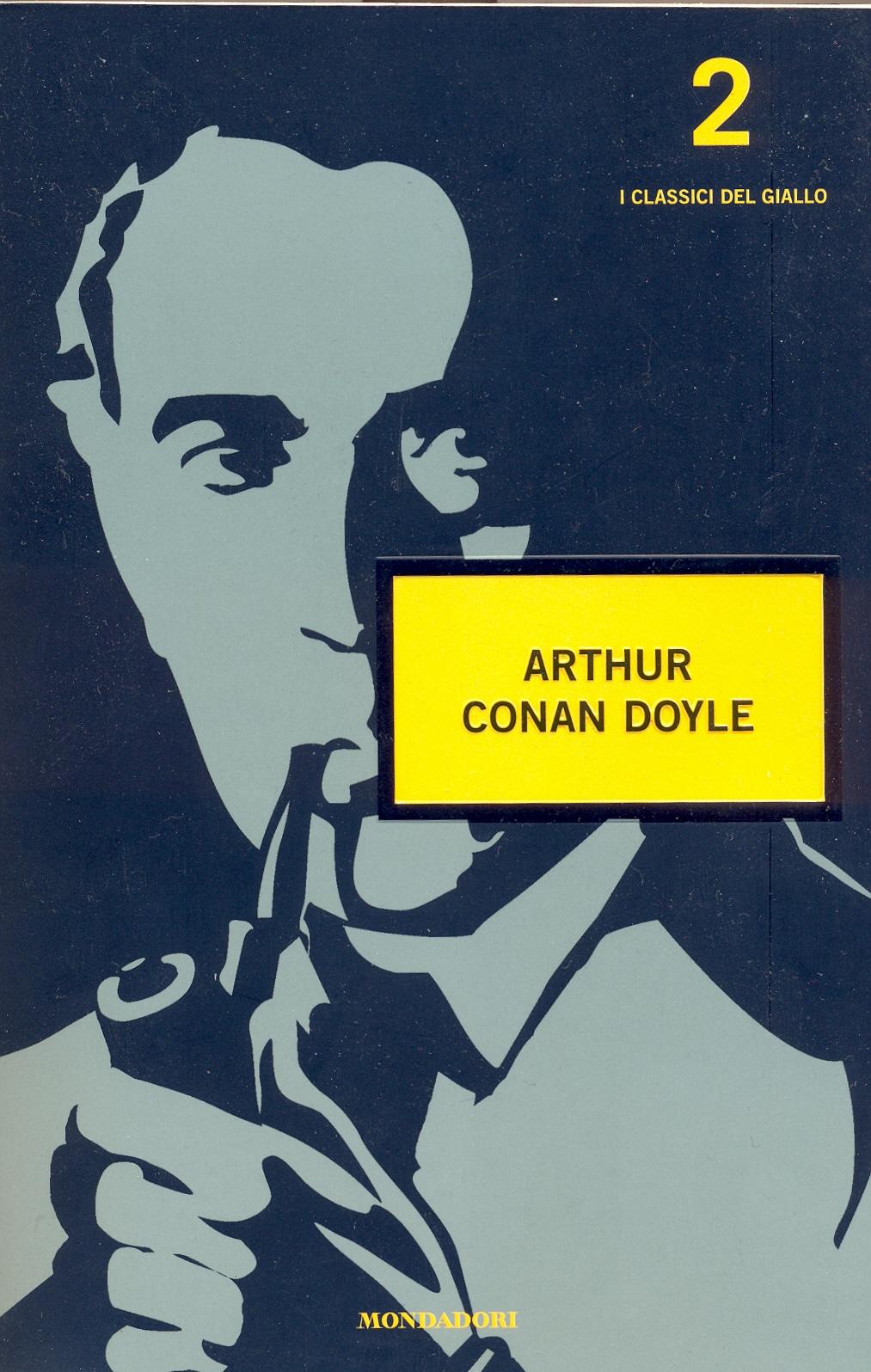 I classici del giallo 2: Arthur Conan Doyle