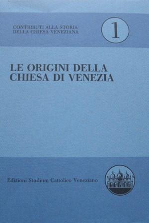 Le origini della Chiesa di Venezia