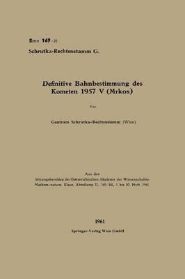 Definitive Bahnbestimmung Des Kometen 1957 V Mrkos