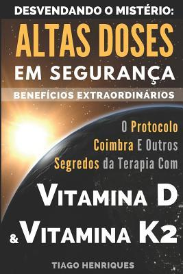 Vitamina D e Vitamina K2, Desvendando o Mistério
