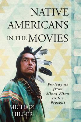 Native Americans in the Movies