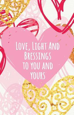 Love Light Blessing Journal