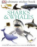 Ultimate Sharks and Whales Sticker Book
