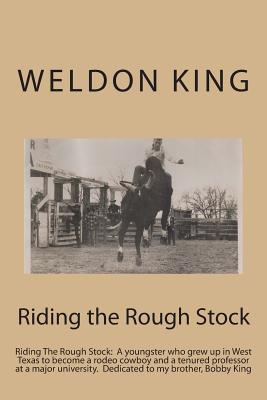 Riding the Rough Stock