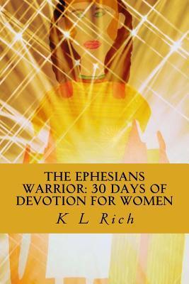 The Ephesians Warrior