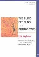 The Blind Cat Black and Orthodoxies
